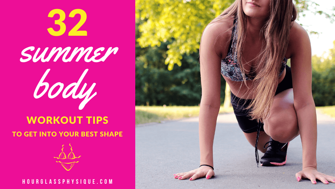 Summer body workout tips