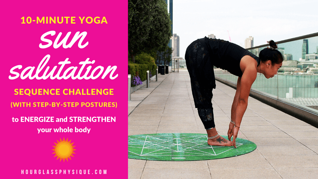 10-Minute Yoga Sun Salutation Sequence Challenge (With Step-by-Step Postures)